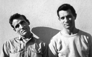 Neal Cassady (alias Dean Moriaty) and Jack Kerouac (alias Sal Paradise). Photo taken by Carolyn Cassady.
